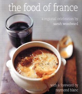 The Food of France: A Regional Celebration