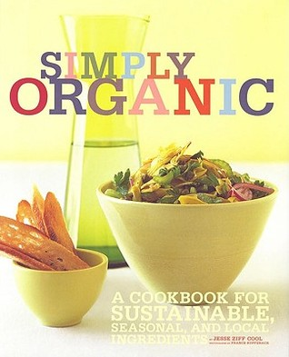 Simply Organic by Jesse Ziff Cool