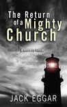 The Return of a Mighty Church: A Modern Fable