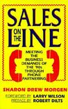 Sales on the Line: Meeting the Business Demands of the '90s Through Phone Partnering