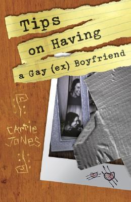 Tips on Having a Gay (Ex) Boyfriend by Carrie Jones