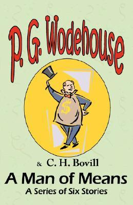 A Man of Means by P.G. Wodehouse