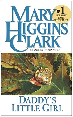 Daddy's Little Girl by Mary Higgins Clark