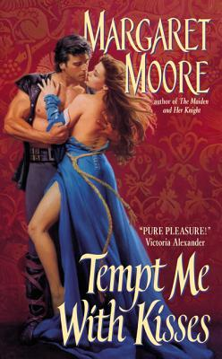 Tempt Me With Kisses (Maiden and Her Knight, #2)