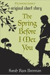 The Spring Before I Met You (The Lynburn Legacy, #0.25)