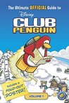 The Ultimate Official Guide to Club Penguin, Volume 1