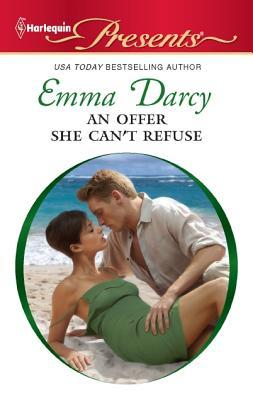 An Offer She Can't Refuse by Emma Darcy