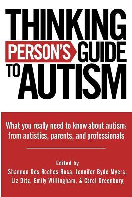 Thinking Person's Guide to Autism by Jennifer Byde Myers