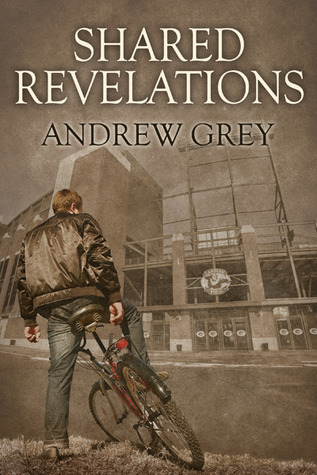 Shared Revelations by Andrew  Grey