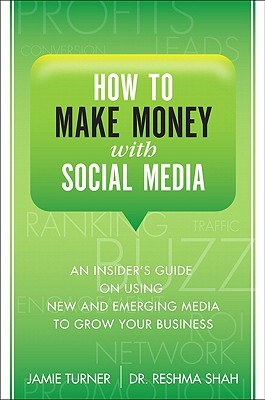 How to Make Money with Social Media by Jamie Turner