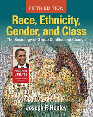 Race, Ethnicity, Gender, and Class by Joseph F. Healey