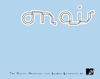 On Air: The Visual Messages and Global Language of MTV [With DVD]