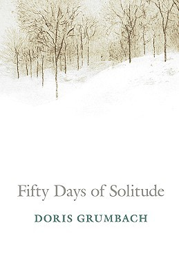 Fifty Days of Solitude by Doris Grumbach