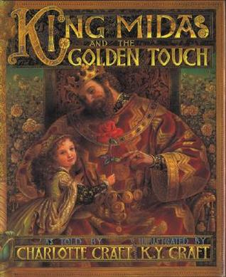 King Midas and the Golden Touch by M. Charlotte Craft