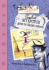 My Unwilling Witch Goes to Ballet School (Rumblewick Diary, #1)