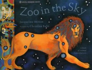 Zoo In The Sky: A Book of Animal Constellations