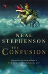 The Confusion (The Baroque Cycle, #2)