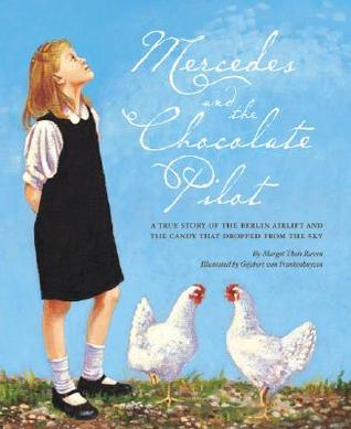 Mercedes and the Chocolate Pilot by Margot Theis Raven