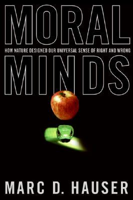 Moral Minds by Marc Hauser
