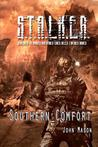 S.T.A.L.K.E.R. Southern Comfort