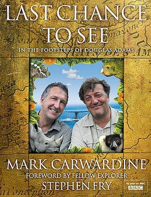 Last Chance to See by Mark Carwardine