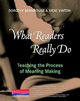 What Readers Really Do by Dorothy Barnhouse
