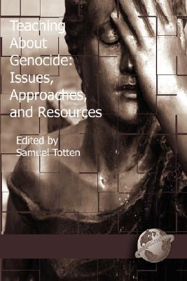 Teaching about Genocide: Approaches, and Resources (PB)