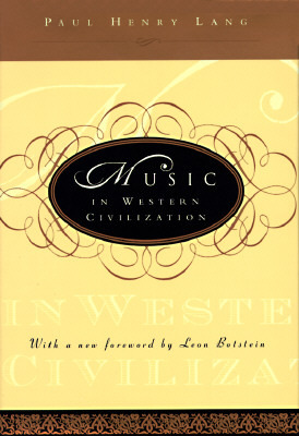 Music in Western Civilization by Paul Henry Lang
