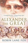 Alexander the Great by Robin Lane Fox