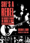 She's a Rebel: The History of Women in Rock and Roll