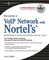 Building A Vo Ip Network With Nortel's Multimedia Communication Server 5100
