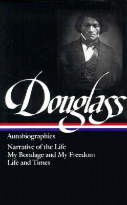 Autobiographies by Frederick Douglass