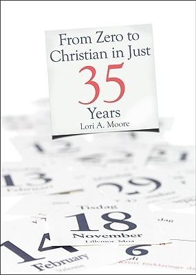 From Zero to Christian in Just 35 Years
