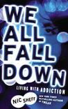 We All Fall Down:...