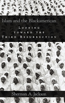 Islam and the Blackamerican by Sherman A. Jackson