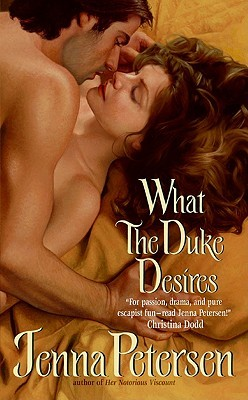 What the Duke Desires by Jenna Petersen