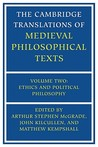 The Cambridge Translations of Medieval Philosophical Texts: Volume 2, Ethics and Political Philosophy