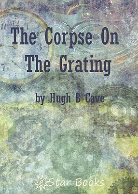 The Corpse on the Grating