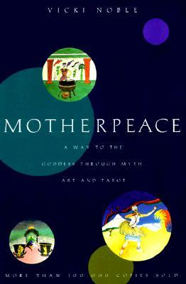 Motherpeace by Vicki Noble