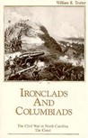 Ironclads and Columbiads: The Coast