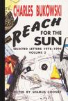Reach for the Sun: Selected Letters 1978-1994, Volume 3