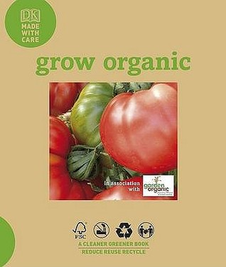 Grow Organic by Doug Oster