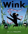 Wink: The Ninja Who Wanted to be Noticed