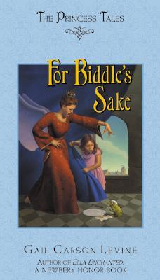 For Biddle's Sake by Gail Carson Levine