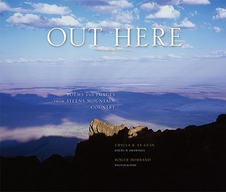 Out Here by Ursula K. Le Guin