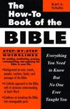 The How-To Book of the Bible: Everything You Need to Know But No One Ever Taught You (How-To Books)