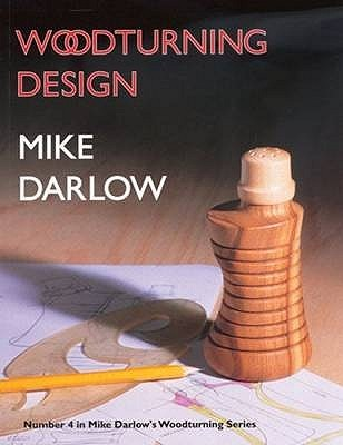Woodturning Design. Mike Darlow