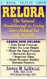 Relora: The Natural Breakthrough To Losing Stress Related Fat And Wrinkles (Basic Health Guides)