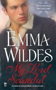 My Lord Scandal by Emma Wildes