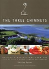 The Three Chimneys: Recipes & Reflections from the Isle of Skyes World Famous Restaurant